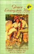 Grace Livingston Hill Collection No 4