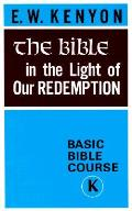 Bible In Light Of Our Redemption