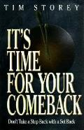 It's Time for Your Comeback: Don't Take a Step Back with a Setback