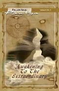 Awakening to the Extraordinary