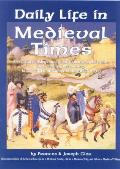 Daily Life In Medieval Times A Vivid Det