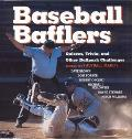 Baseball Bafflers Quizzes Trivia & Other Ballpark Challenges for the Hardball Know It All