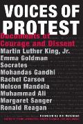Voices of Protest Documents of Courage & Dissent