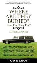 Where Are They Buried Revised & Updated