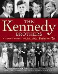 Kennedy Brothers Joe Jack Bobby & Ted a Legacy in Photographs