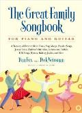 The Great Family Songbook for Piano and Guitar