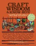 Craft Wisdom & Know How Everything You Need to Stitch Sculpt Bead & Build