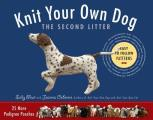 Knit Your Own Dog The Second Litter 25 More Pedigree Pooches