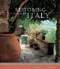 Restoring a Home in Italy Twenty Two Home Owners Realize Their Dream