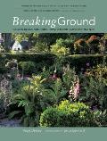 Breaking Ground: Portraits of Ten Garden Designers