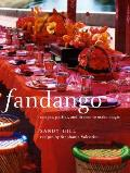 Fandango: Recipes, Parties, and License to Make Magic