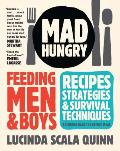 Mad Hungry Feeding Men & Boys