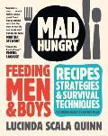 Mad Hungry Feeding Men & Boys