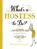 Whats a Hostess to Do