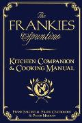Frankies Spuntino Kitchen Companion & Cooking Manual