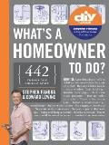 Whats a Homeowner to Do
