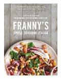 Frannys Simple Seasonal Italian