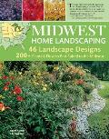 Midwest Home Landscaping: Including South-Central Canada