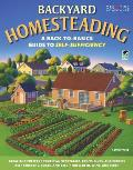 Backyard Homesteading a Back To Basics Guide to Self Sufficiency