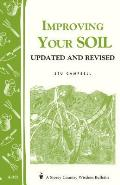 Improving Your Soil: Storey's Country Wisdom Bulletin A-202