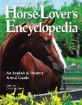 Storeys Horse Lovers Encyclopedia An English & Western A To Z Guide
