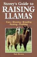 Storeys Guide to Raising Llamas Care Showing Breeding Packing Profiting
