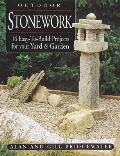Outdoor Stonework 16 Easy To Build Projects for Your Yard & Garden