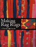 Making Rag Rugs 15 Step By Step Projects