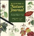 Keeping a Nature Journal Discover a Whole New Way of Seeing the World Around You