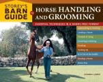 Storeys Barn Guide to Horse Handling & Grooming