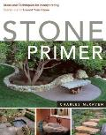 Stone Primer Ideas & Techniques for Incorporating Stone in & Around Your Home
