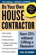Be Your Own House Contractor 5th Edition
