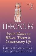 Lifecycles Vol 2: Jewish Women on Biblical Themes in Contemporary Life