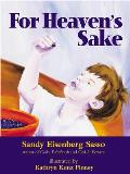 For Heaven's Sake: For Heaven's Sake