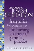 Discovering Jewish Meditation A Beginners Guide to an Ancient Spiritual Practice