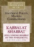 Kabbalat Shabbat Welcoming Shabbat in the Synagogue