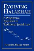 Evolving Halakhah A Progressive Approach to Traditional Jewish Law