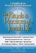 Rituals & Practices of a Jewish Life An Introduction for Personal Spiritual Renewal