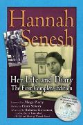 Hannah Senesh: Her Life and Diary, the First Complete Edition