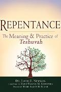 Repentance: The Meaning & Practice of Teshuvah