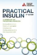 Practical Insulin 4th Edition