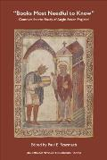 Books Most Needful to Know: Contexts for the Study of Anglo-Saxon England