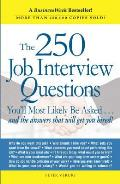 250 Job Interview Questions Youll Most Likely Be Asked
