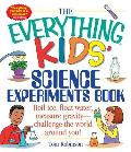 Everything Kids Science Experiments Book Boil Ice Float Water Measure Gravity Challenge the World Around You