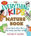 Everything Kids Nature Book Create Clouds Make Waves Defy Gravity & Much More