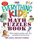 Everything Kids Math Puzzles Book Brain Teasers Games & Activities for Hours of Fun