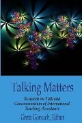 Talking Matters: Research on Talk and Communication of International Teaching Assistants