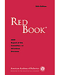 Red Book: 2009 Report of the Committee on Infectious Diseases (28TH 09 - Old Edition)
