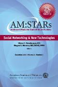Am: Stars Social Networking & New Technologies: Adolescent Medicine State of the Art Reviews, Vol 25 Number 3 (Am: Stars)