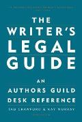 Writers Legal Guide An Authors Guild Desk Reference